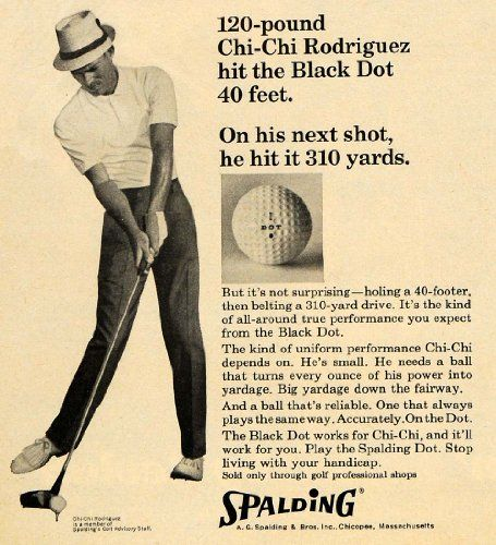 Amazon Com 1965 Ad Spalding Chi Chi Rodriguez Golfer Golf Ball Original Print Ad Posters Prints Golf Prints Vintage Golf Chi Chi