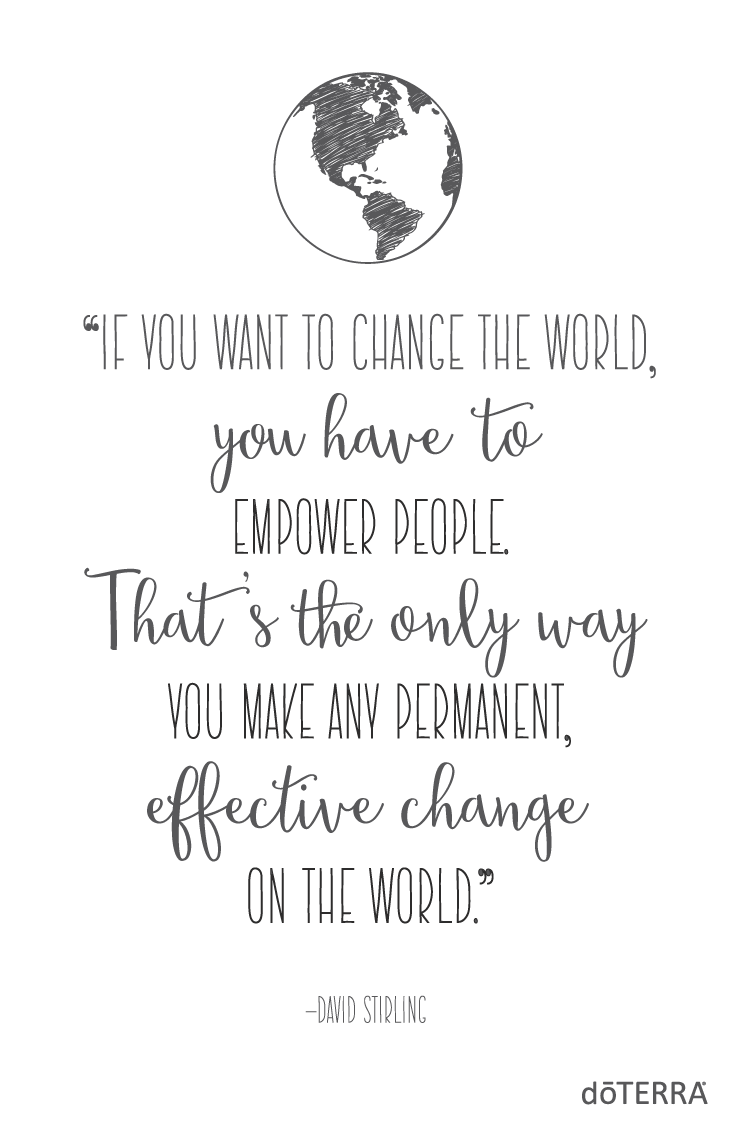 Change The World Quotes How Will You Change The World  Doterra Business  Pinterest