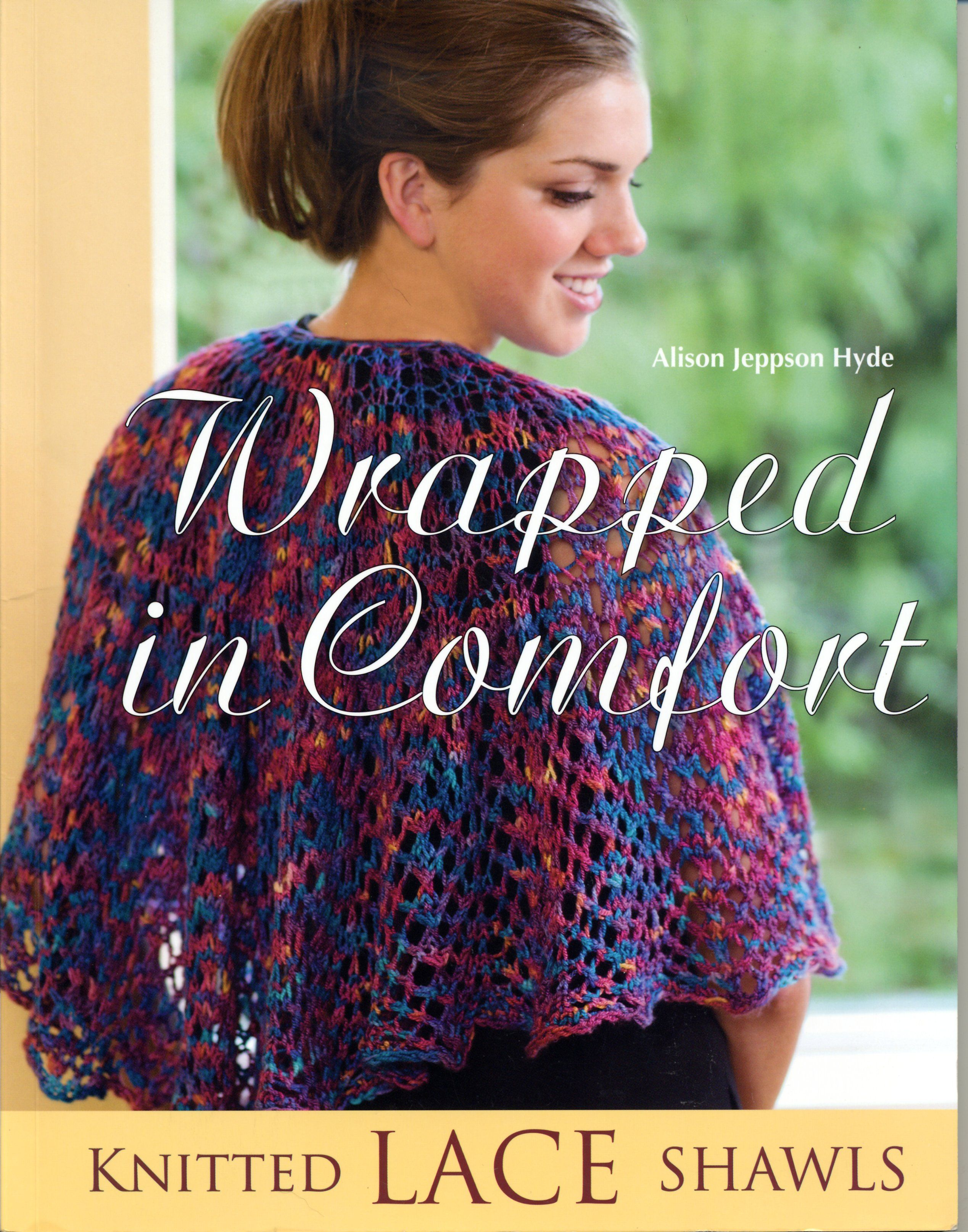 Wrapped in Comfort. Knitted Lace Shawls Dl
