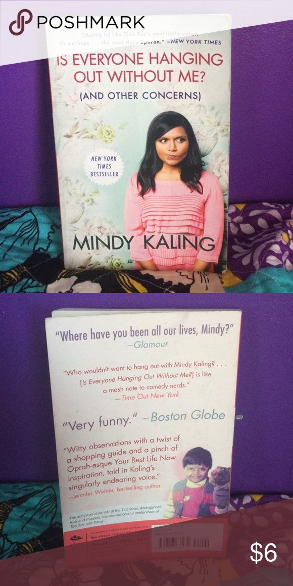 Mindy Kaling Book Is Everyone Hanging Out Without Me And Other Concerns By Mindy Kaling Paperback Book Other Mindy Kaling Book Mindy Kaling