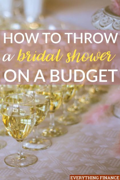 throwing a bridal shower can be expensive but it doesnt have to be here are some ways you can throw a bridal shower on a budget