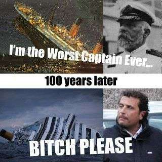 Titanic Captain has a challenger.. Ok this is really, really funny... but bad