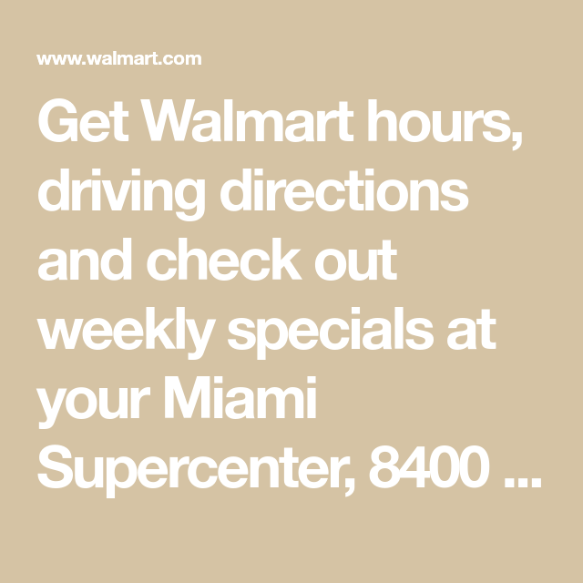 bc07a147120 Get Walmart hours, driving directions and check out weekly specials ...