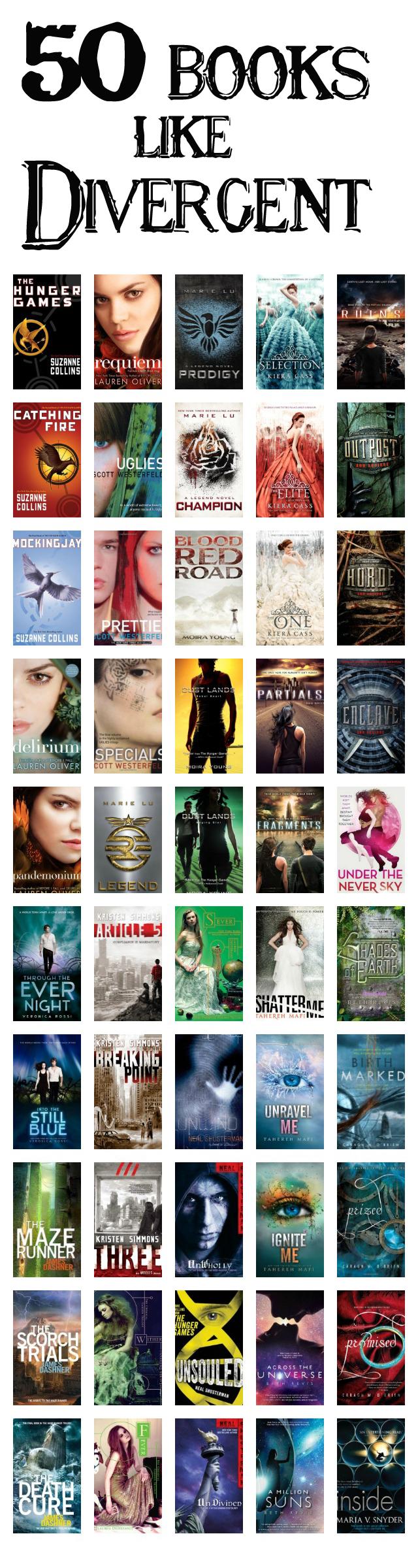 50 Books Like Divergent http://www.xxchromosomes.com/2014/03/50-books-like-divergent.html