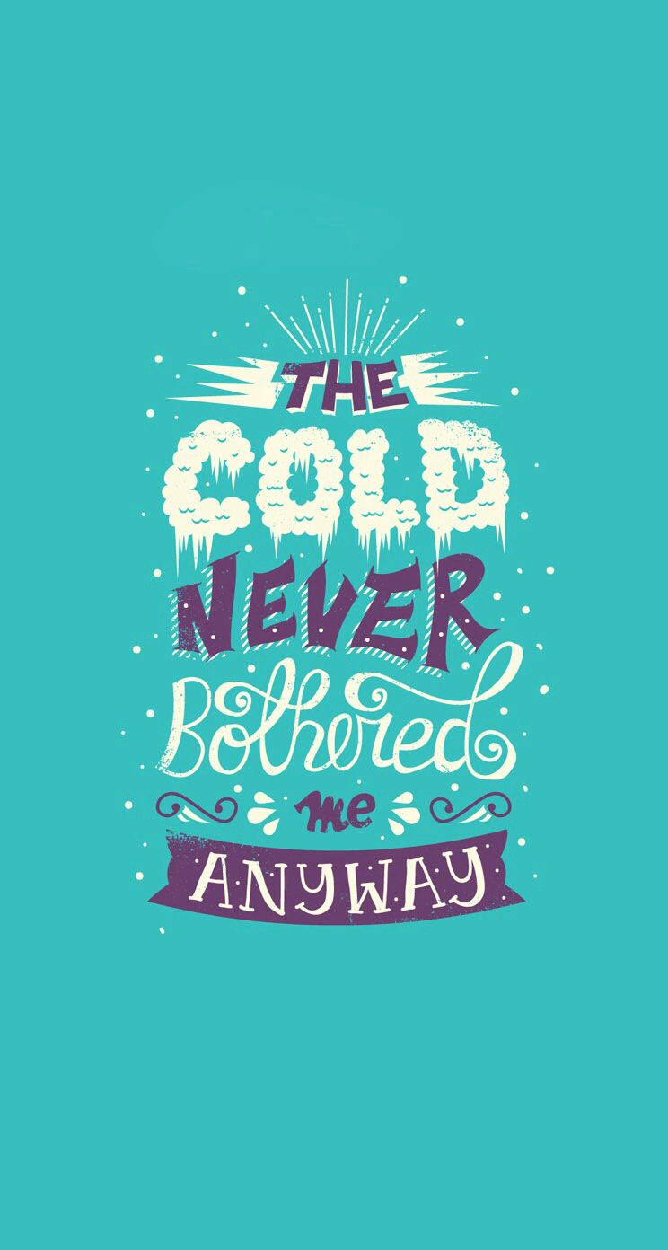 I Love The Movie Frozen So This Quote Is From The Song Let It Go Sang By Elsa Disney Quote Wallpaper Iphone Disney Quote Wallpaper Wallpaper Iphone Disney