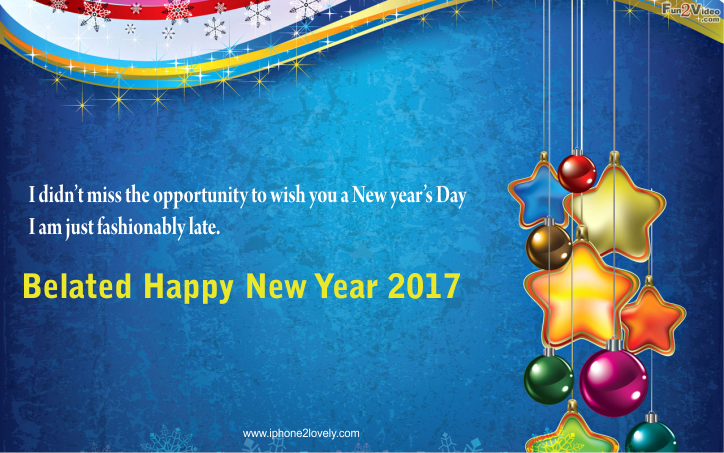 belated happy new year wishes 2017