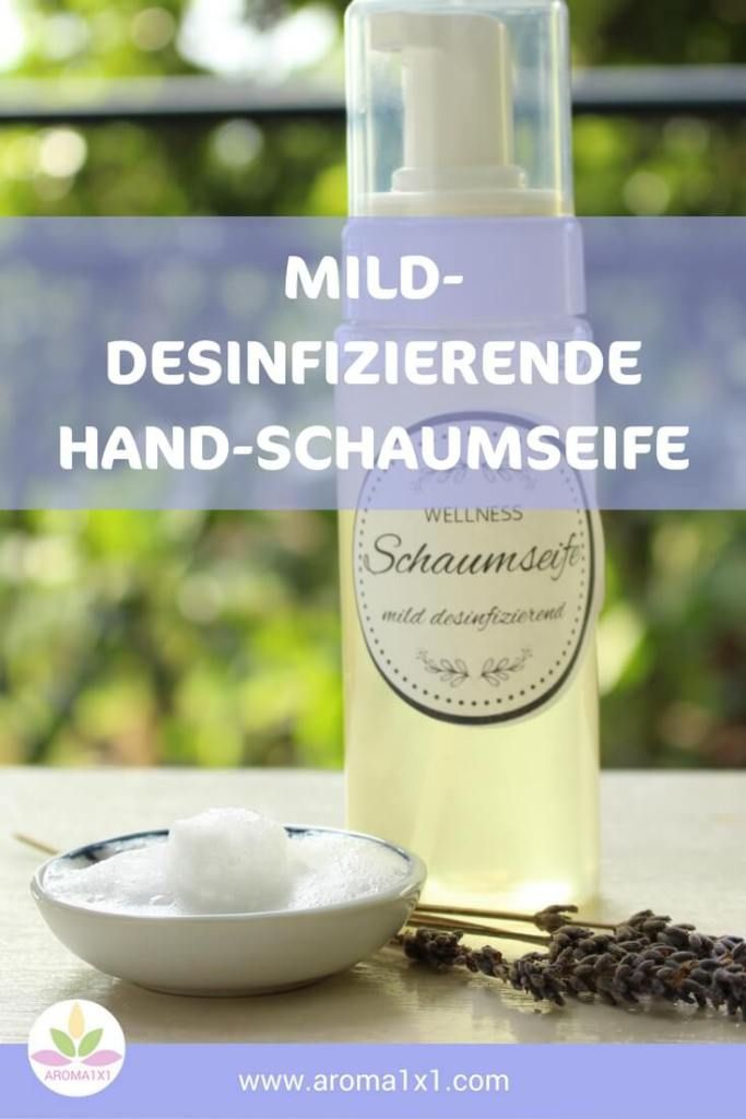 Mild Desinfizierende Hand Schaumseife Selbermachen Schaumseife