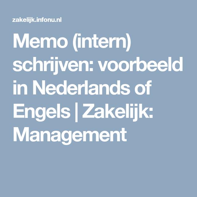 memo (intern) schrijven: voorbeeld in nederlands of engels