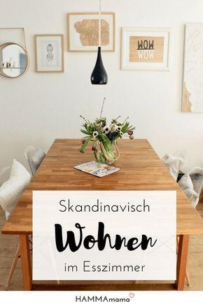 Mein skandinavischer Wohnstil ° Das Esszimmer und ein paar Tipps zum Thema Wohnen #skandinavischwohnen