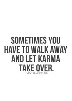 We all see karma take its course on a daily basis here for All about karma