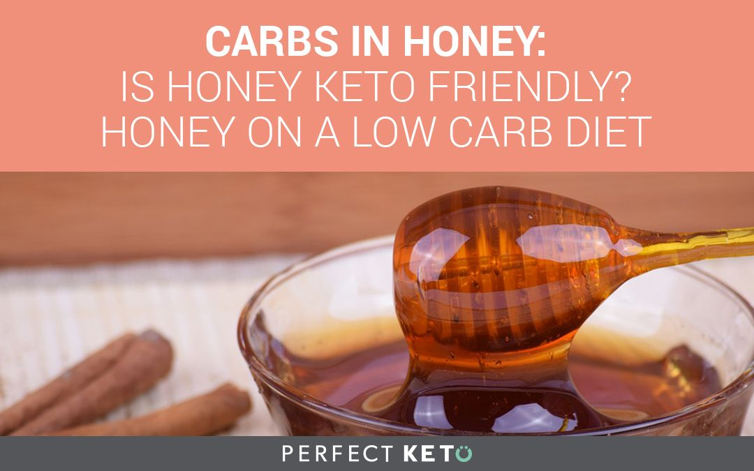 honey for ketogenic diet