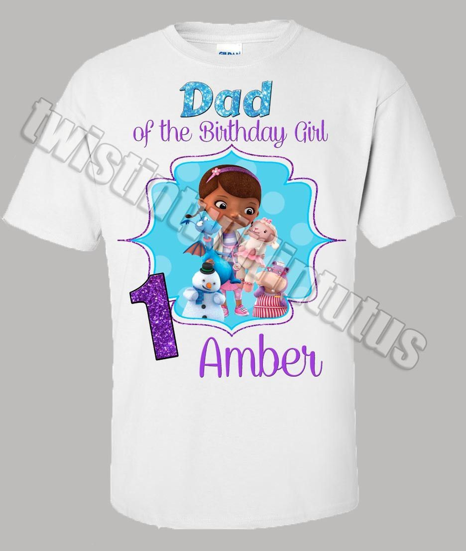 Adult Doc Mcstuffins Dad Birthday Shirt Dads Birthdays And Doc