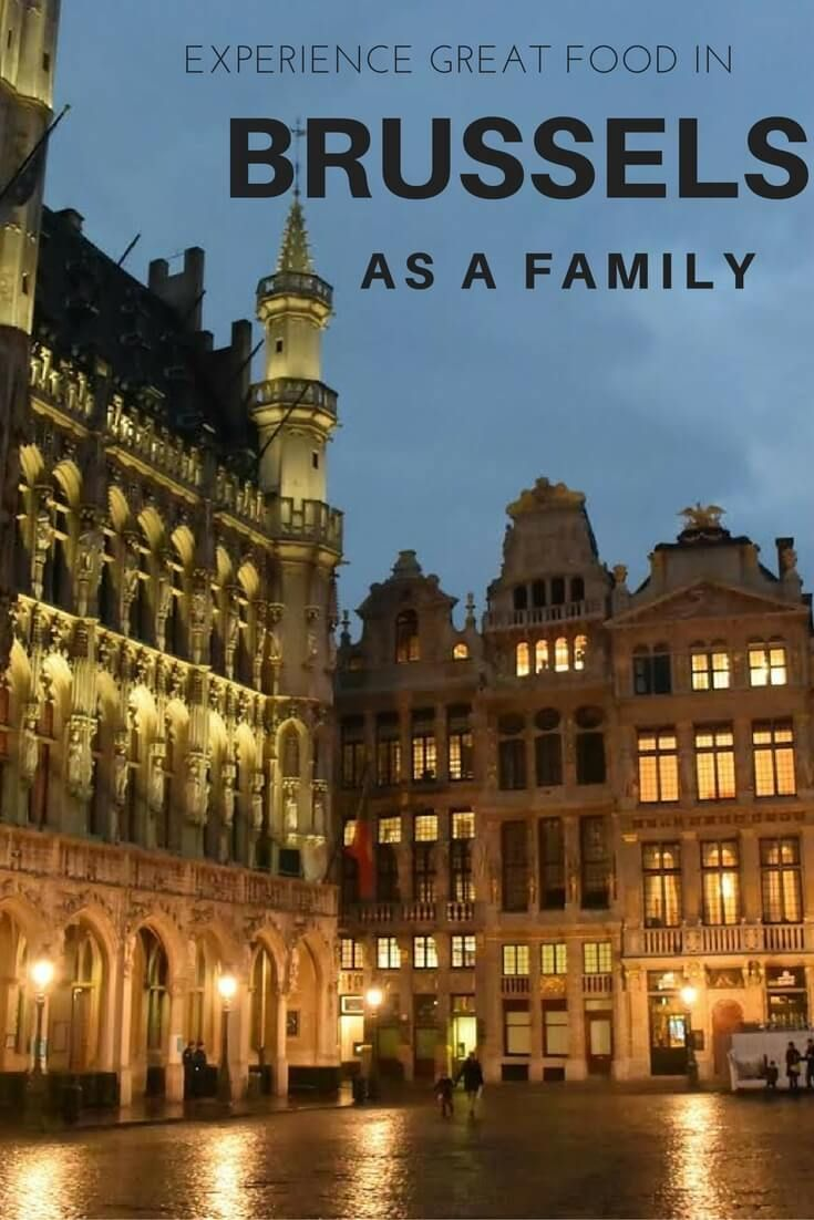 Food In Brussels From Moules Frites To Frites To The Best Chocolates And Delicious Waffles Let S Eat Belgium Travel Family Travel Travel