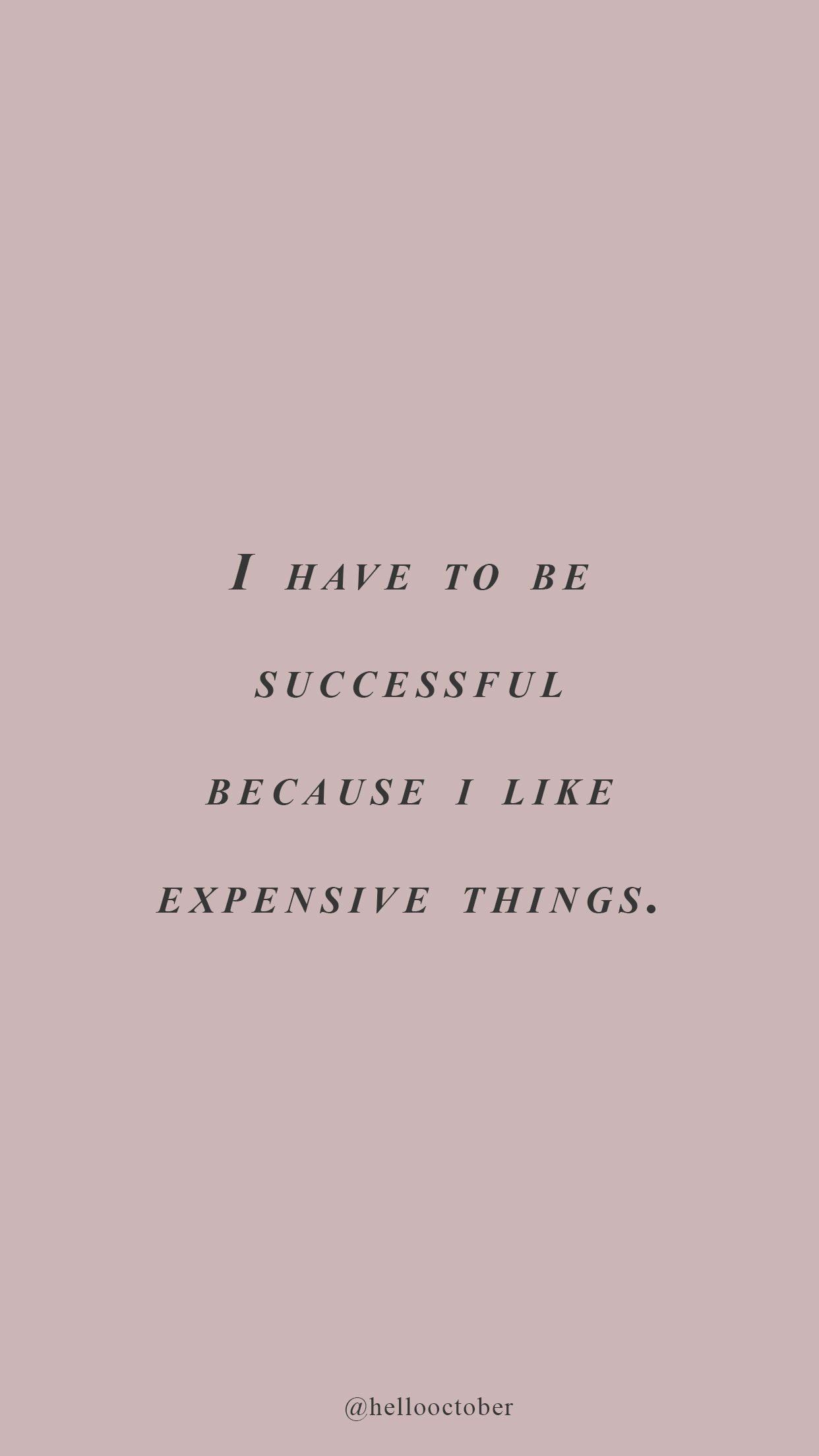 I Have To Be Successful Study Motivation Quotes Quote Aesthetic Motivational Quotes