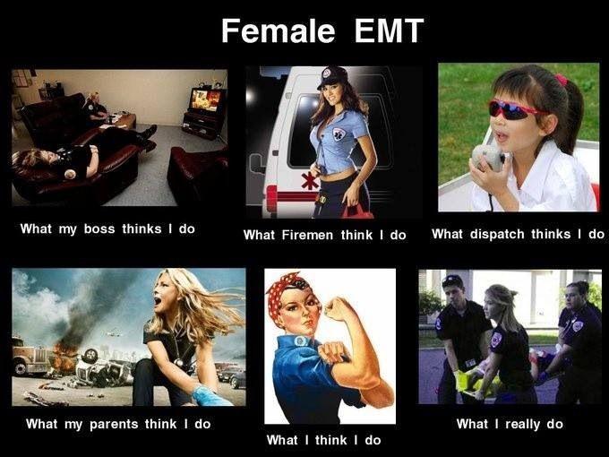 Female Emt With Images Emt Humor Paramedic Humor Ems Humor