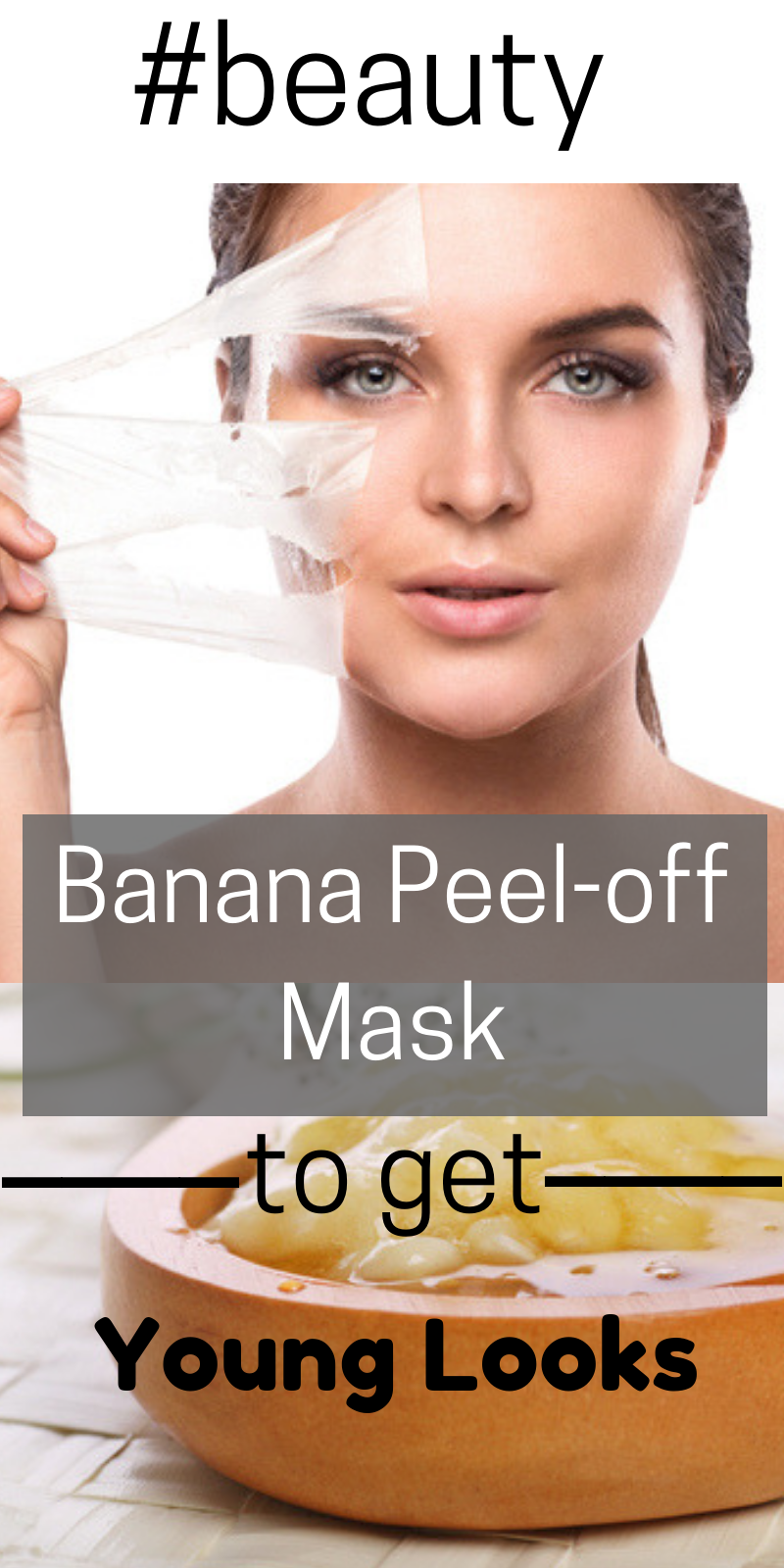 Homemade bana peel off face mask to get younger looking skin