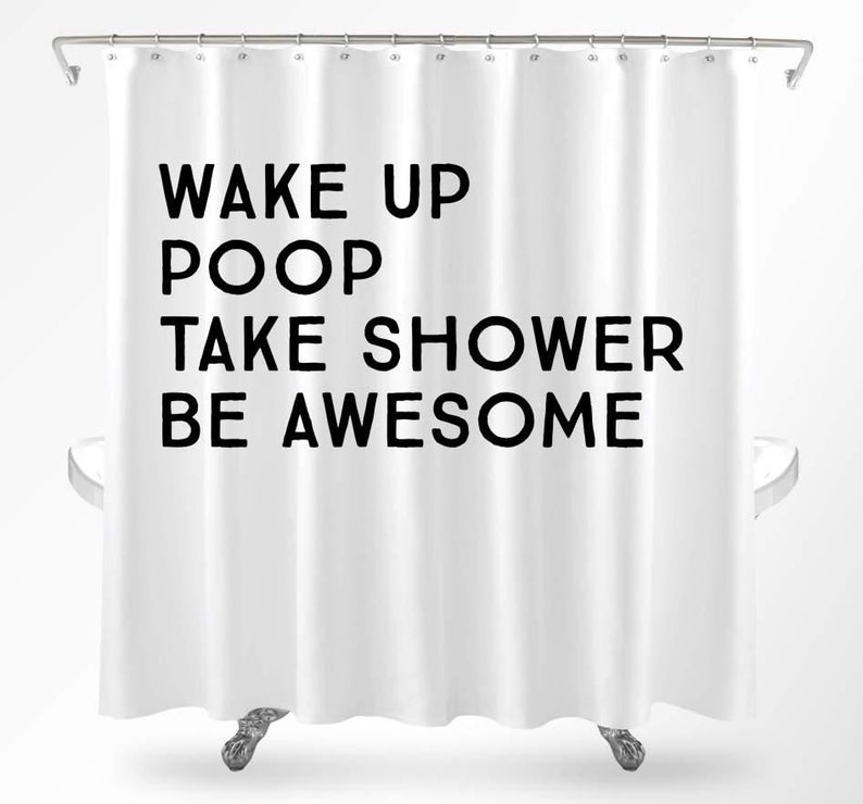 Funny Shower Curtains Cool Shower Curtains Quote Shower Curtain College Dorm Shower Curtain Unique Shower Curtain Funny Bathroom Decor In 2020 Funny Shower Curtains Cool Shower Curtains Bathroom Shower Curtains