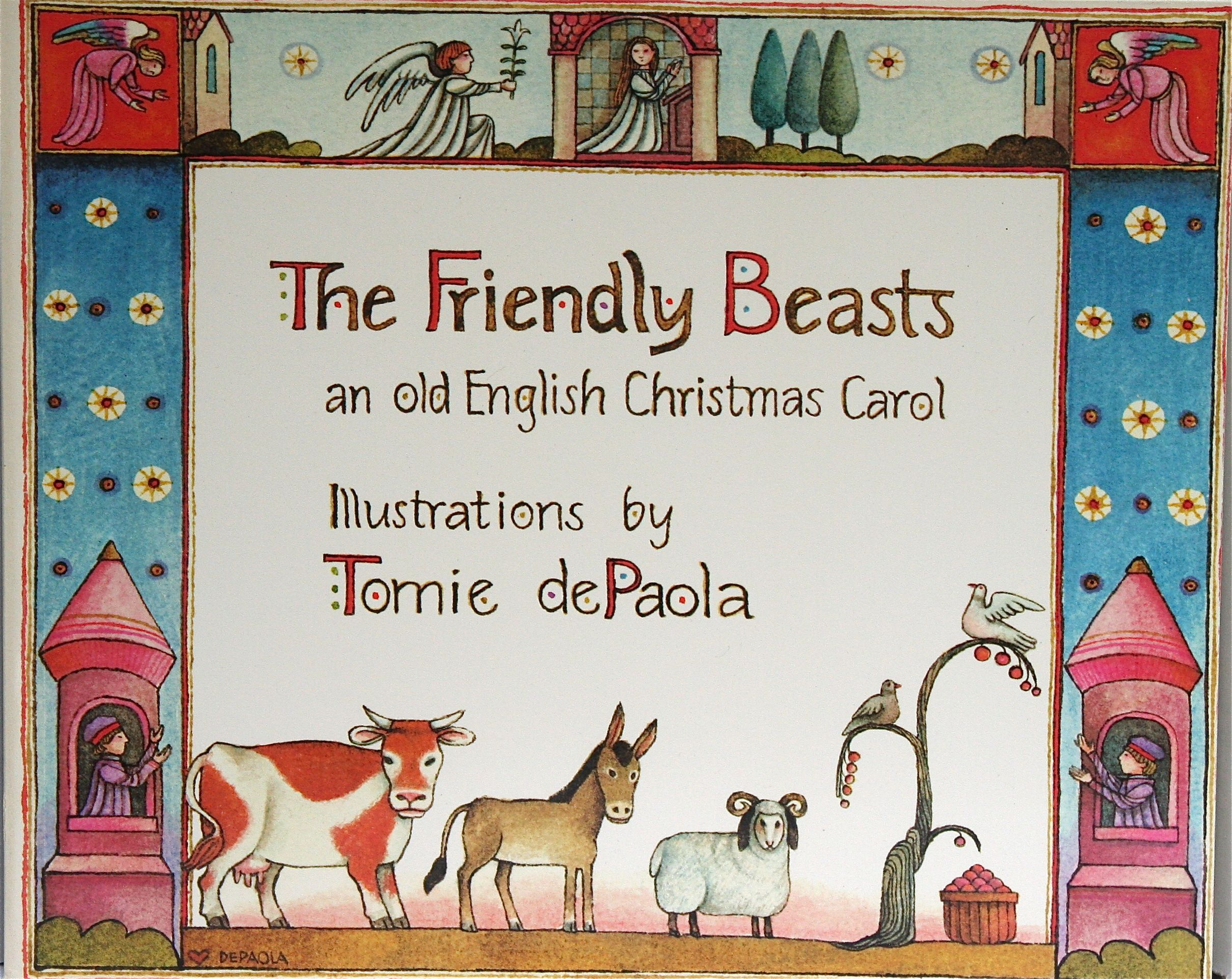 The Friendly Beasts: an Old English Christmas Carol by Tomie Depaola ...