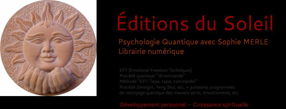 Sophie Merle Editions Du Soleil Psychologie Energetique Ebooks Et Mp3 Programme De Nettoyage Psychologie Edition