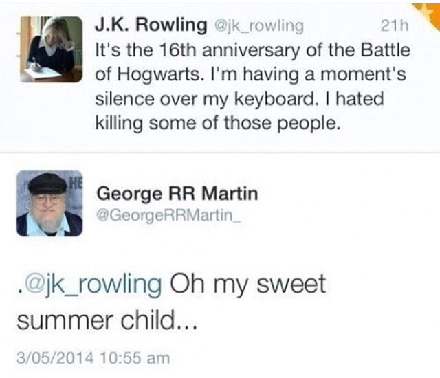 Oh My Sweet Summer Child Jk Rowling Potter Rowling