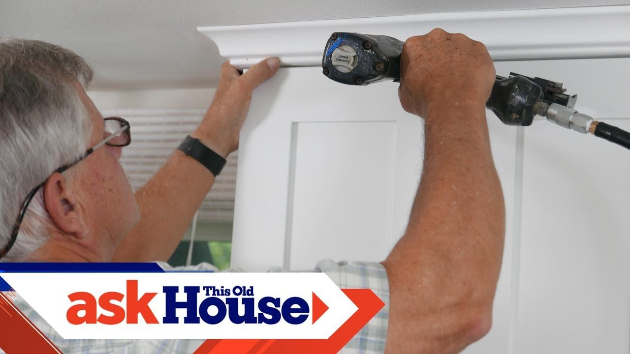 How To Hang Crown Molding On Kitchen Cabinets Ask This Old House Kitchen Cabinet Crown Molding Kitchen Cabinets Cabinet Molding