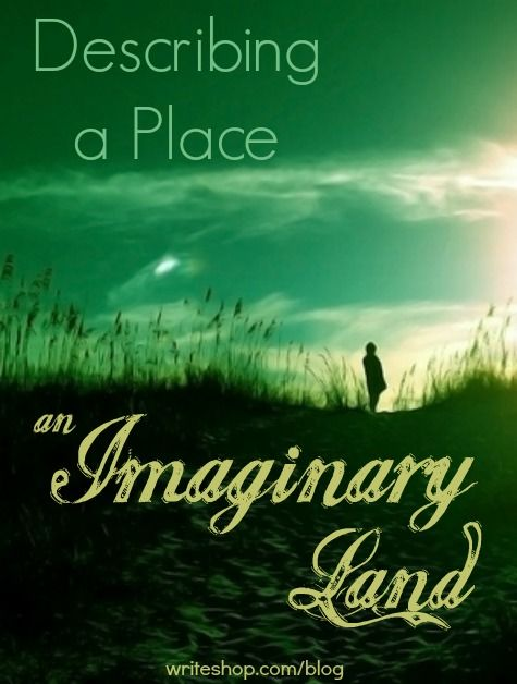 Describing A Place An Imaginary Land Descriptive Writing Activitie Lesson Cool Essays Essay