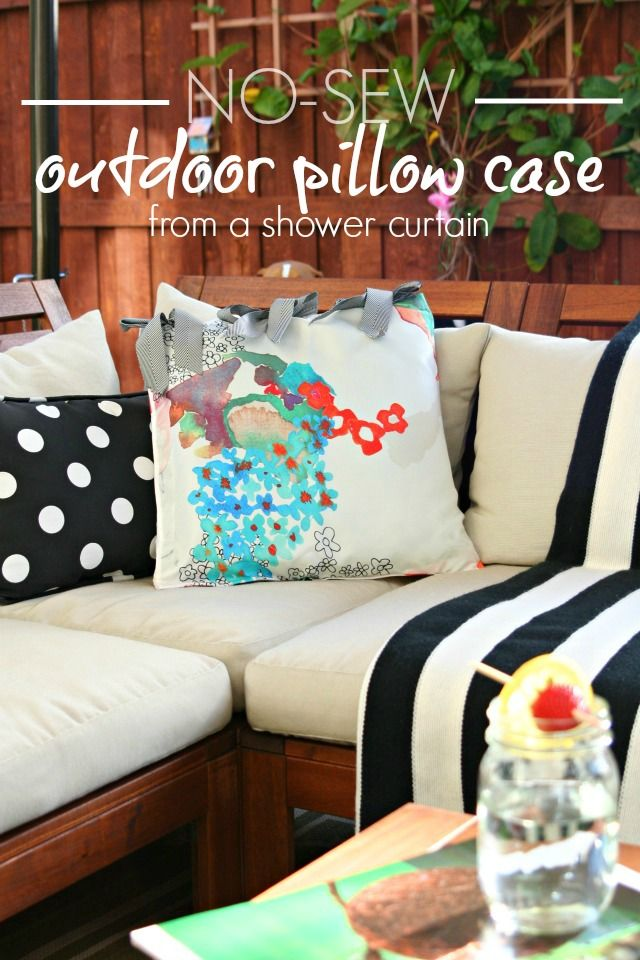 Diy No Sew Outdoor Pillow Case Using An Old Shower Curtain