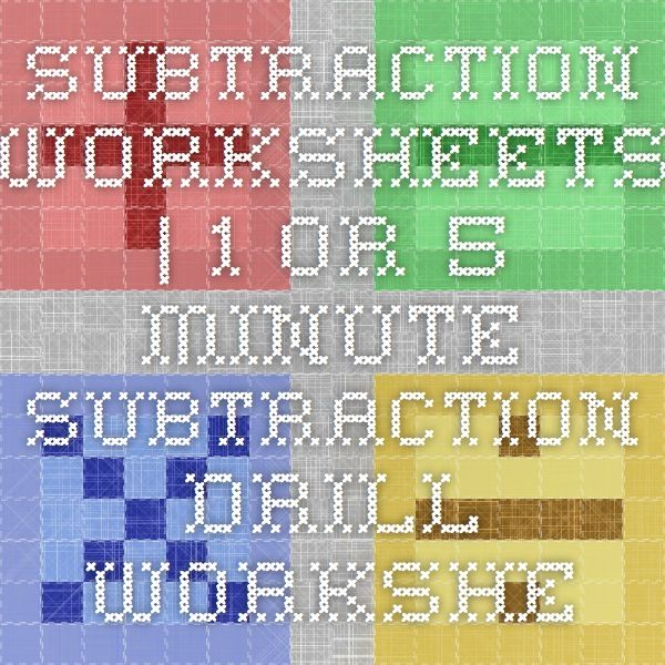 Subtraction Worksheets 1 or 5 Minute Subtraction Drill Worksheets