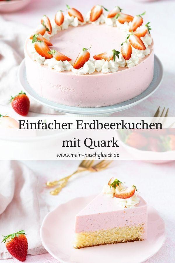 Photo of Einfacher Erdbeerkuchen mit Quark | Mein Naschglück