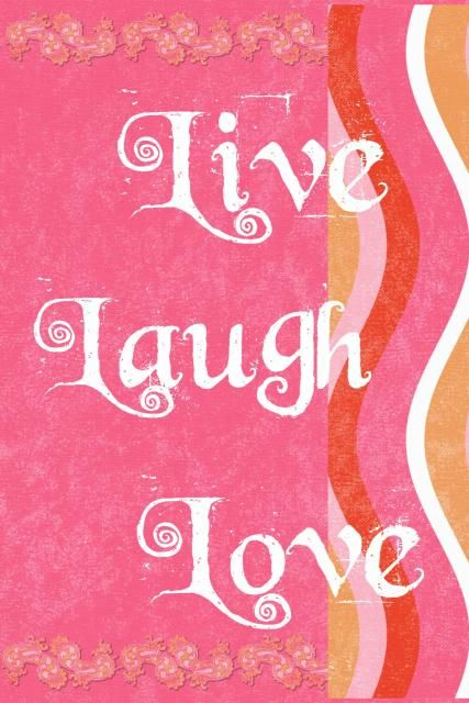 Making Post Cards Live laugh love, Love wallpaper, Cute