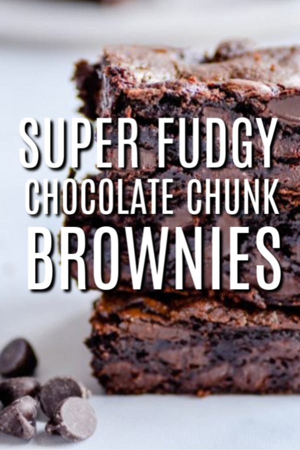 Fudgy Chocolate Chunk Brownies Recipe Chocolate Chunk Brownies