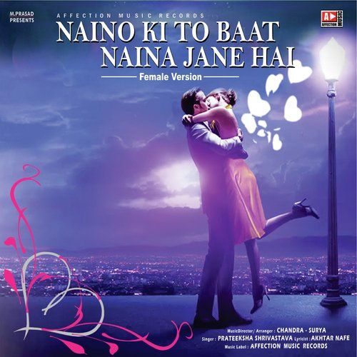Naino Ki Jo Baat Naina Jaane Mp3 Song Download: Naino Ki To Baat Mp3 Download Pagalworld