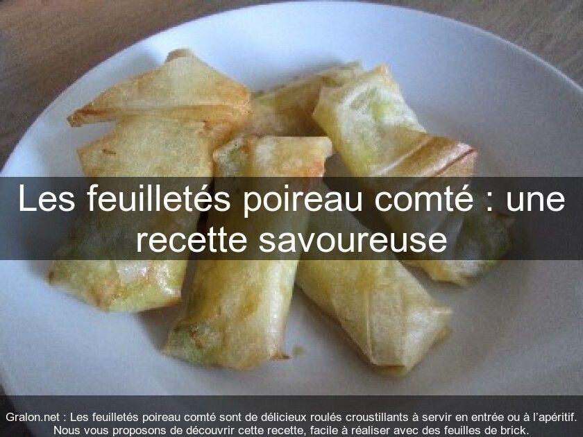 Les feuilletés poireau comté : une recette savoureuse #feuilletésapéritif