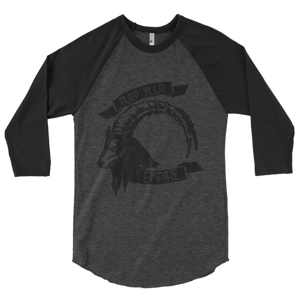 Build Your Empire 3/4 Sleeve Raglan Shirt