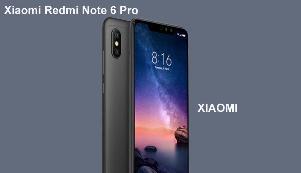 Xiaomi Redmi Note 6 Pro Price In Xiaomi Redmi Note 6 Pro Mi Mobile Price In India Price In Usa Xiaomi Redmi Note 6 Xiaomi Mobile Price Samsung Galaxy Phone