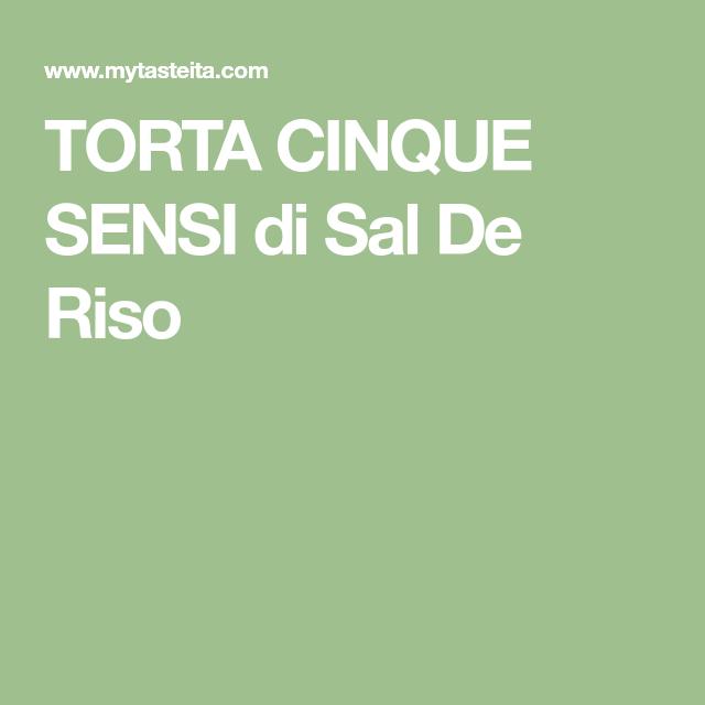 TORTA CINQUE SENSI di Sal De Riso