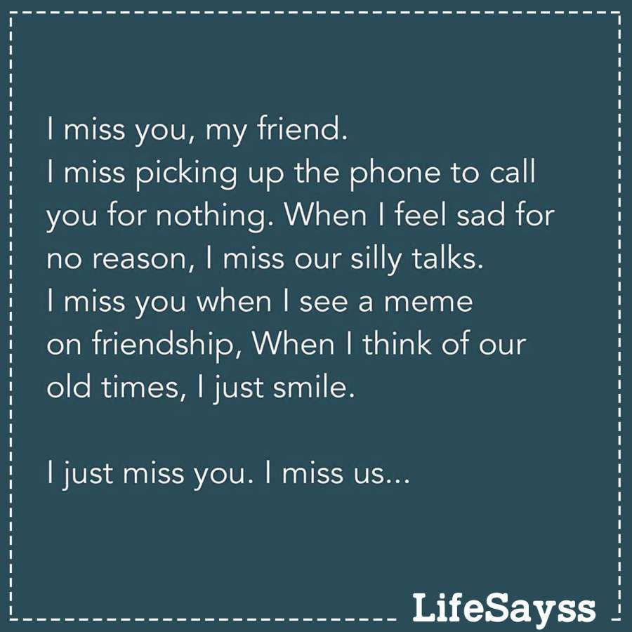 12 I Miss Our Friendship Quotes Miss You Friend Quotes My Friend Quotes My Best Friend Quotes