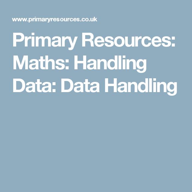 Primary Resources: Maths: Handling Data: Data Handling | Maths ideas ...