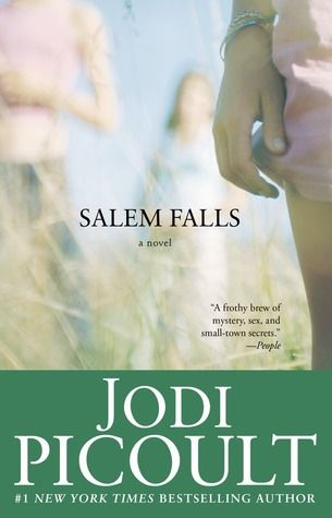 Salem Falls Good Read And Movie A Handsome Stranger Comes To The Sleepy New England Town Of Salem Falls In Hopes Of B Jodi Picoult Books Books Jodi Picoult
