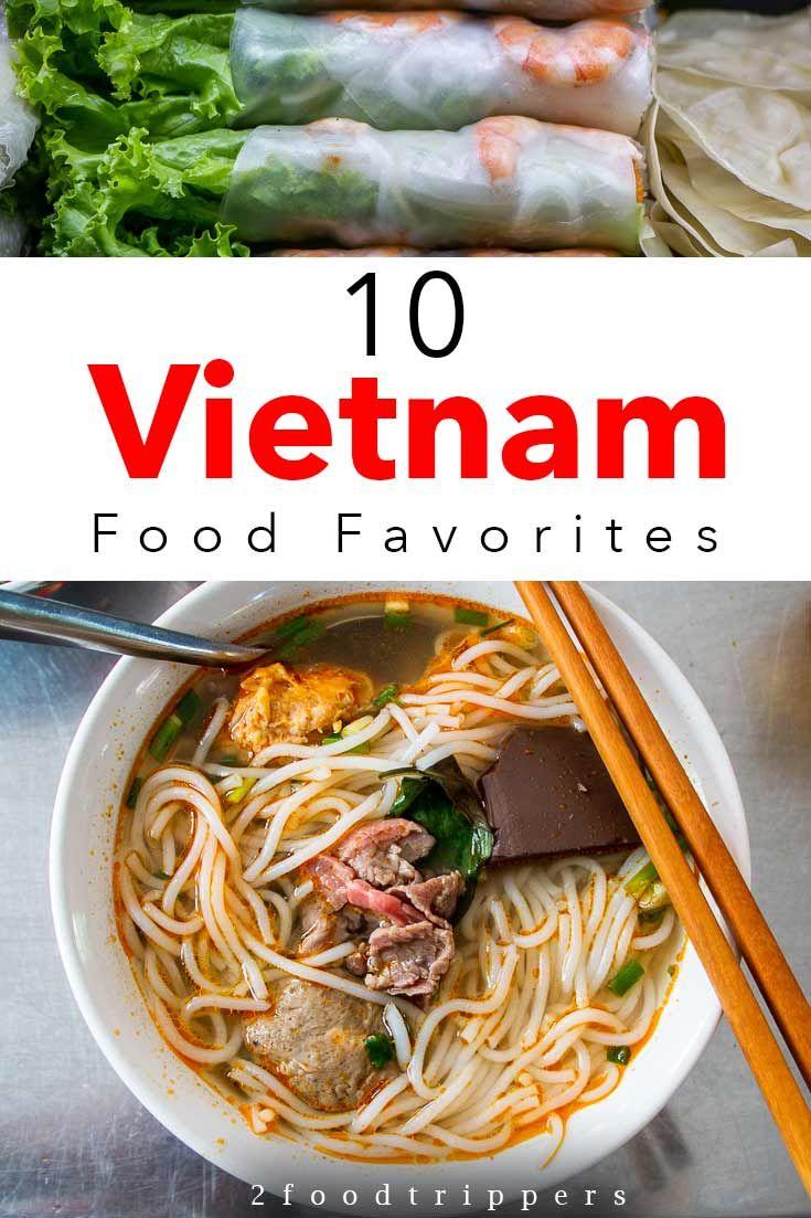 What To Eat In Vietnam Vietnamese Food Favorites In 2020 Travel Eating Food Guide Vietnam Food