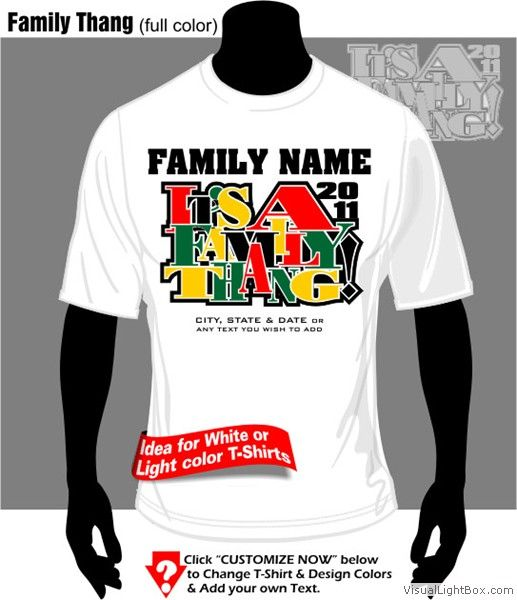 a1437010 African American Family Reunion Slogans | Family Thang full color ---  Customize NOW! ---
