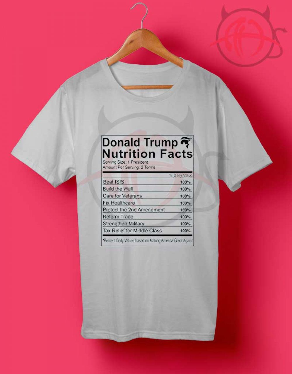 cbe37e785 Donald Trump Nutrition Facts Make America Great T Shirt $ 14.50 #Tee #Hype  #Outfits #Outfit #Hypebeast #fashion #shirt #Tees #Tops #Teen