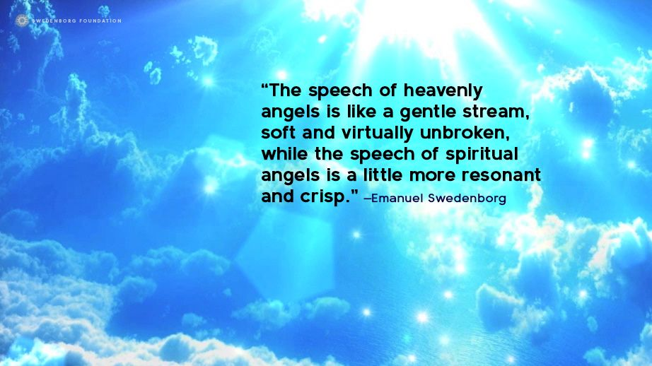 The Speech Of Heavenly Angels Is Like A Gentle Stream Soft And