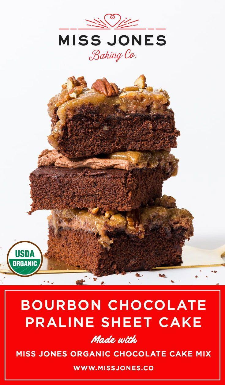 Bourbon chocolate praline sheet cake miss jones baking