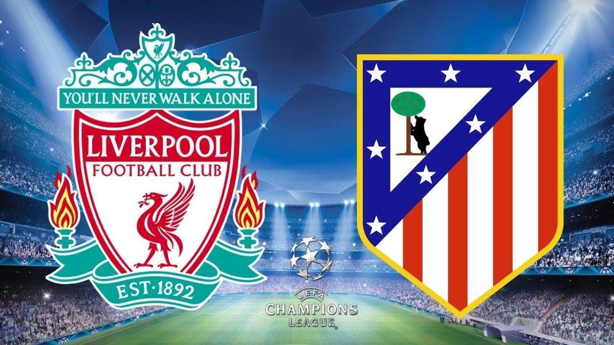 Liverpool X Atletico De Madrid Veja Onde Assistir Ao Jogo Pela
