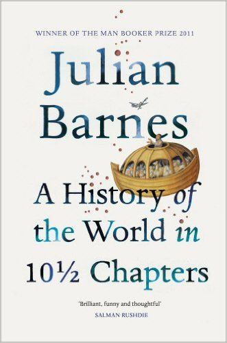 In Matt Haig's Reasons to Stay Alive: A History Of The World In 10 1/2 Chapters: Amazon.co.uk: Julian Barnes: 9780099540120: Books