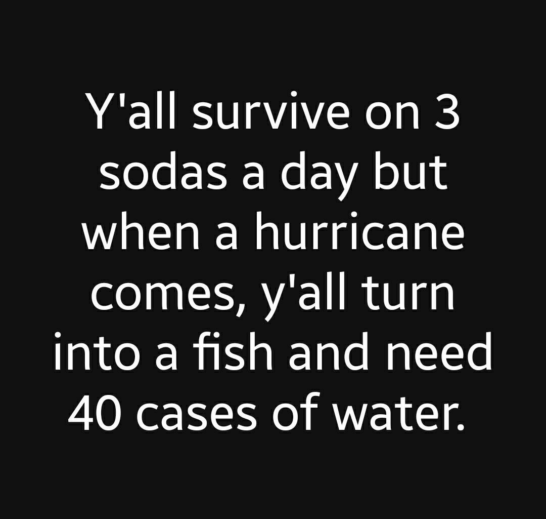 Hurricane Prep Hurricane Memes Just For Laughs Florida Funny