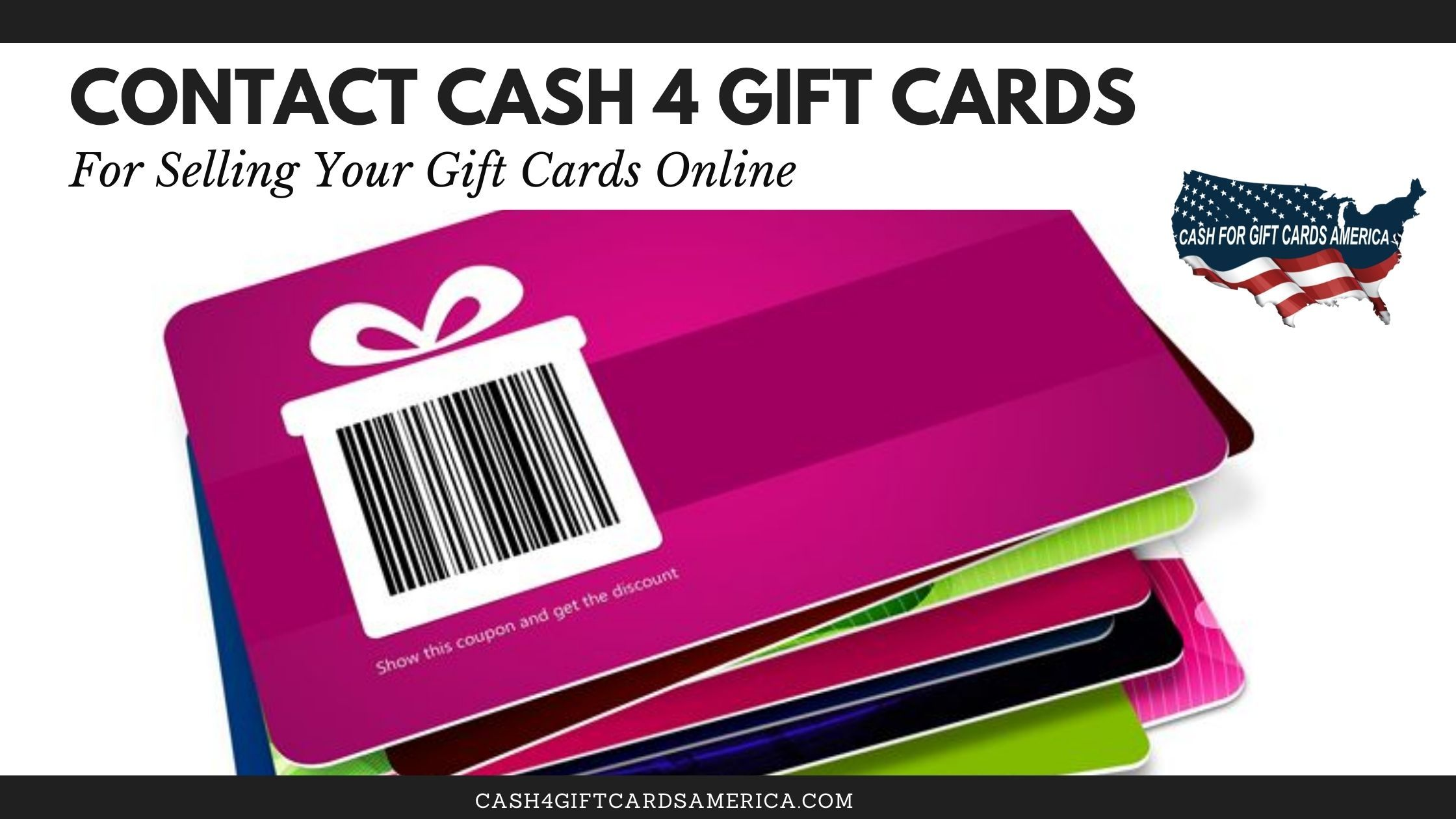Contact Cash 4gift Cards For Selling Your Gift Cards Online Sell Gift Cards Cash Gift Card Gift Card