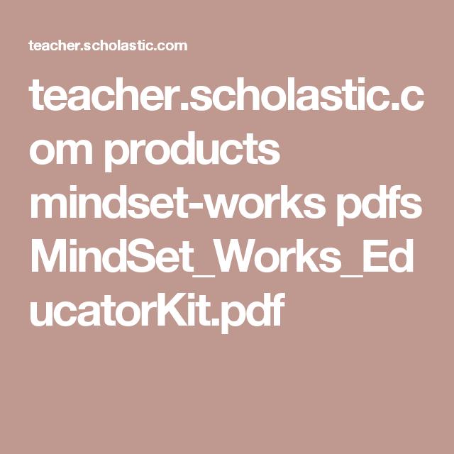 Teacher.scholastic.com Products Mindset-works Pdfs MindSet