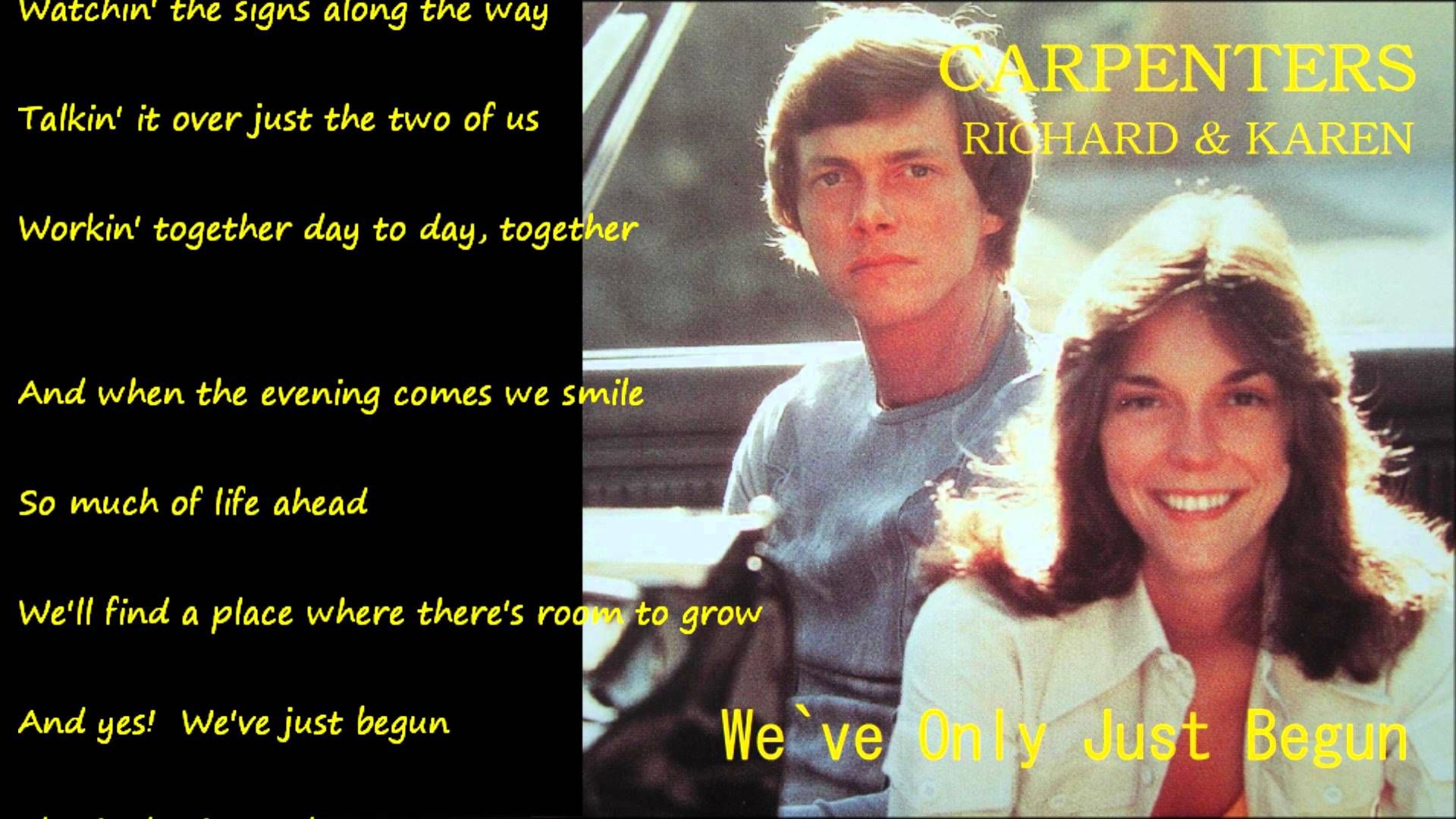 We`ve Only Just Begun (愛のプレリュード) / CARPENTERS